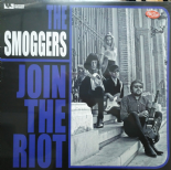"LP ✦✦ THE SMOGGERS ✦✦ ""Join The Riot"" (Fuzz, Garage-Punk)"